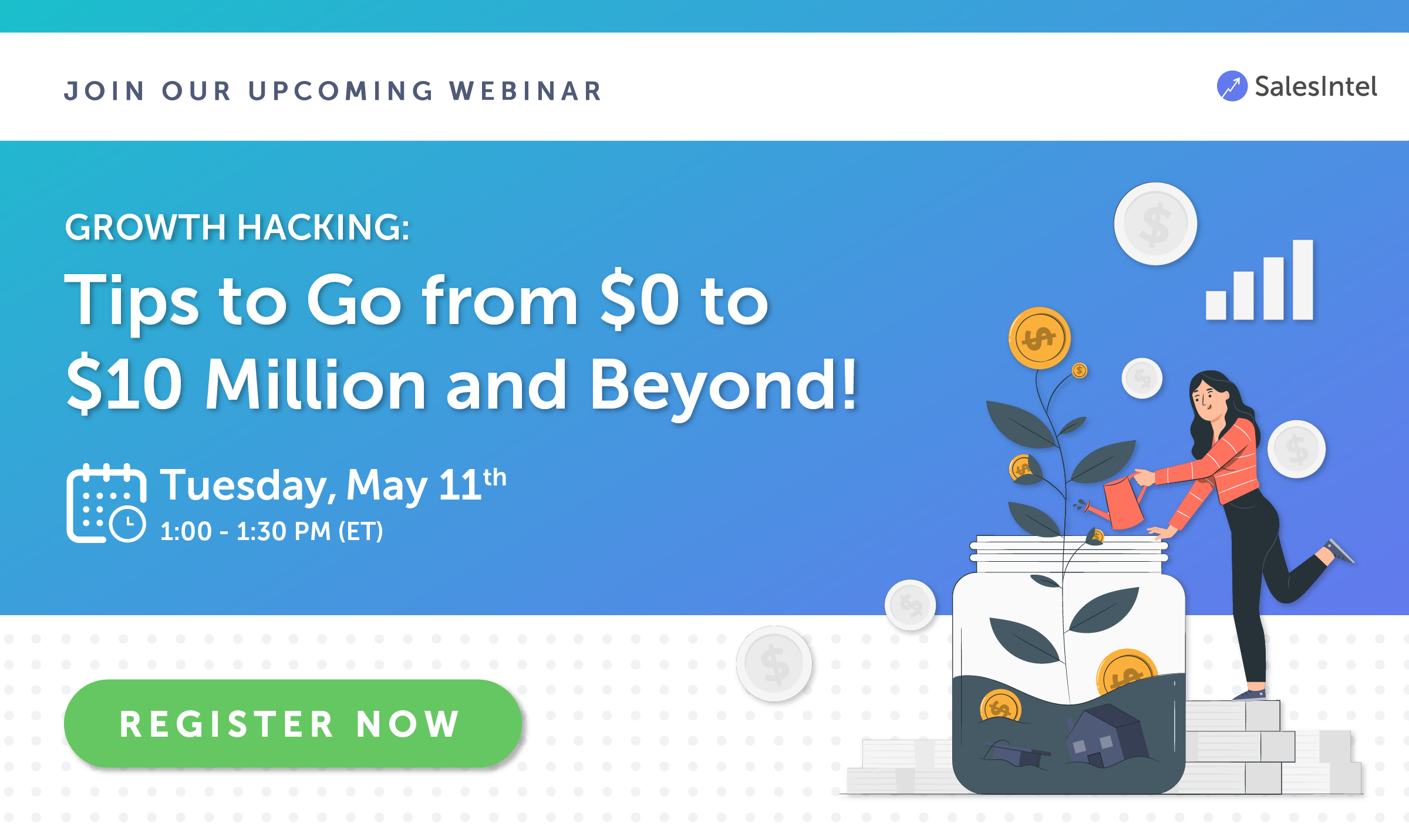Growth Hacking: Tips to Go from $0 to $10 Million and Beyond!