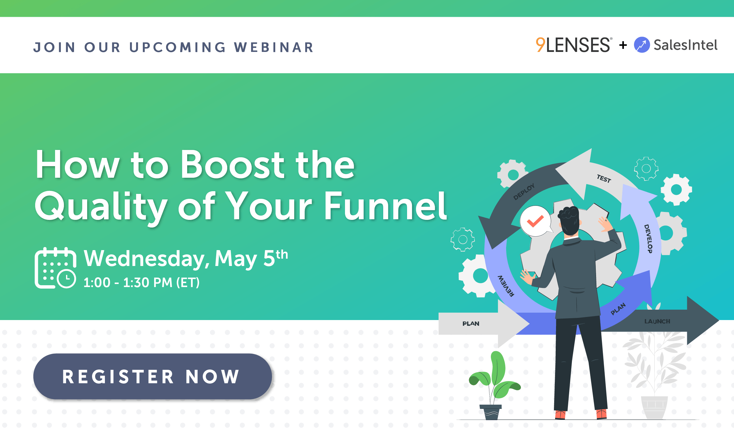 How to Boost the Quality of your Funnel