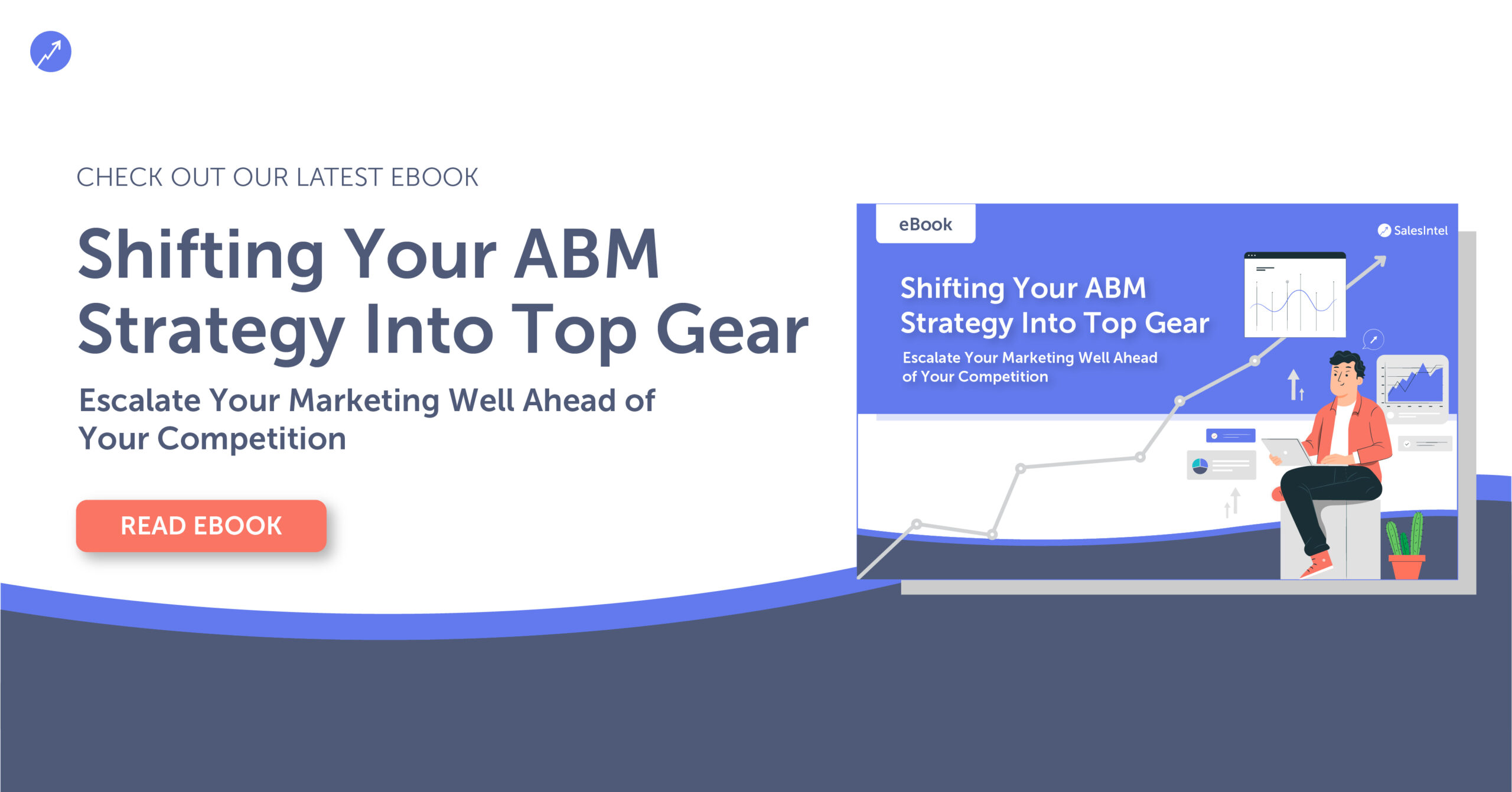 Ebook: Shifting Your ABM Strategy Into Top Gear