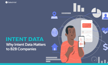 How Intent Data How Intent Data Helps B2B Companies Stay One Step AheadHelps B2B Companies Stay One Step Ahead
